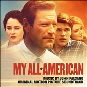 My All American [Original Motion Picture Soundtrack]