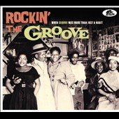 Various Artists: Rockin' the Groove: When Groove Was More Than Just a Habit [Digipak]