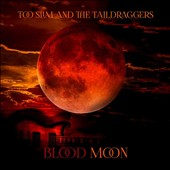 The Taildraggers/Too Slim: Blood Moon *