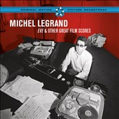 Michel Legrand: Eve & Other Great Film Scores