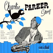 Charlie Parker (Sax): Story on Dial, Vol. 2
