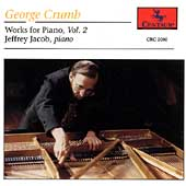 Crumb: Works for Piano Vol 2 / Jeffrey Jacob