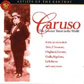 Artists of the Century - Caruso -Greatest Tenor in the World