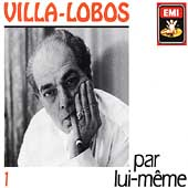 Villa-Lobos: par lui-m&#234;me