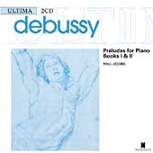 Debussy: Preludes for Piano Books 1 & 2 / Paul Jacobs