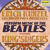 Erich Kunzel (Conductor): Music of the Beatles