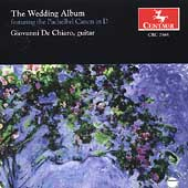 The Wedding Album - Pachelbel, Wagner, et al / De Chiaro