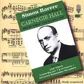 Simon Barere - Live Recordings at Carnegie Hall Vol 3 - 1947