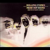 The Rolling Stones: More Hot Rocks (Big Hits and Fazed Cookies) [Bonus Tracks] [Remaster]