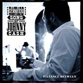 Bastard Sons of Johnny Cash: Distance Between