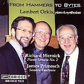 From Hammers to Bytes - Wernick, Primosch / Lambert Orkis