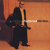 Paul Carrack: It Ain't Over