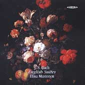 Bach: The English Suites / Elina Mustonen