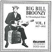 Big Bill Broonzy: Complete Recorded Works, Vol. 1 (1927-1932)