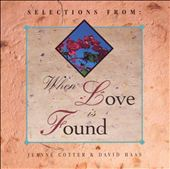Cotter: When Love Is Found