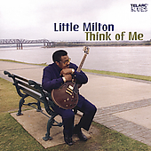 Little Milton: Think of Me