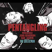 Pentangle: Pentangling: The Collection