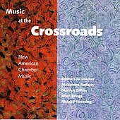 Music at the Crossroads - American Chamber Music