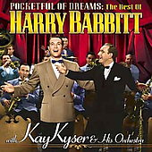 Harry Babbitt: Pocketful of Dreams: The Best of Harry Babbitt
