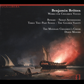 Britten: Music for Children's Voices / Menier, Monnaie Choir