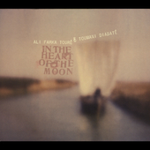 Ali Farka Touré/Toumani Diabaté: In the Heart of the Moon