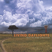 Jeffery Woodruff: Living Daylights: Music for Drums and Percussion