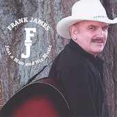 Frank James: Just a Man and His Music *