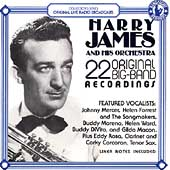 Harry James/Harry James & His Orchestra: Harry James & His Orchestra Play 22 Original Big Band Recordings