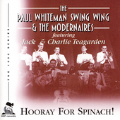 Paul Whiteman: Hooray for Spinach