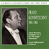 Famous Conductors - Bruckner / Franz Konwitschny, et al
