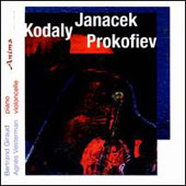 Sonatas For violoncello & piano by Kodaly, Janacek & Prokofiev / Agnes Vesterman, cello; Bertrand Giraud, piano