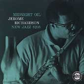 Jerome Richardson Sextet: Midnight Oil