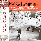 Claude Williamson: Song for My Father