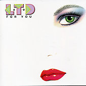 L.T.D.: For You