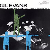 Gil Evans: The Complete Pacific Jazz Recordings