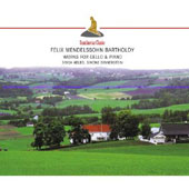 Mendelssohn: Variations Concertantes For Cello & Piano, Sonatas For Cello & Pian