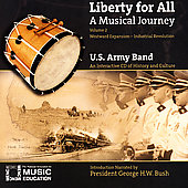 Liberty for All - A Musical Journey Vol 2 / US Army Band