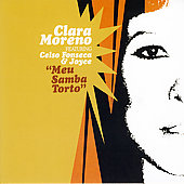 Clara Moreno: Meu Samba Torto [Digipak]