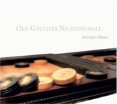 Old Gaultiers Nightinghall - Gaultier, etc / Bailes
