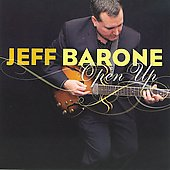 Jeff Barone: Open Up *