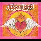 Sugarland: Love on the Inside [Digipak]