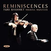 Reminiscences / Michail Muntian, Yuri Bashmet