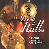 Christopher West: Deck the Halls: A Piano Christmas