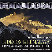 Film Music Classics - Honegger: Les démons de l'Himalaya, etc / Adriano, Slovak Radio SO, et al