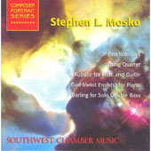 Stephen L. Mosko: Psychotropics; String Quartet; Rupuze for Flute and Guitar; etc.