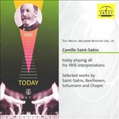 The Welte-Mignon Mystery, Vol. 9: Camille Saint-Saëns