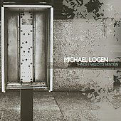 Michael Logen: Things I Failed to Mention