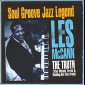 Les McCann: The  Truth (The Whole Truth & Nothing But The Truth)