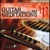 Soulfood (New Age): Guitar Meditations, Vol. 3 *
