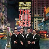 The Four Aces (Vocal): Hits From Hollywood & Broadway *